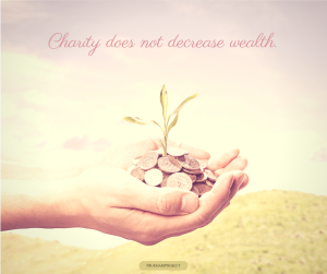 Charity does not decrease wealth. (2)