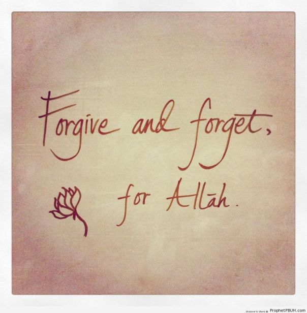 For-Allah-Islamic-Quotes-About-Forgiving-Peoples-Wrongs-001